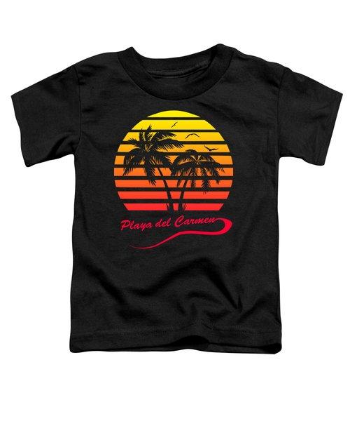 Playa Del Carmen Sunset Toddler T-Shirt