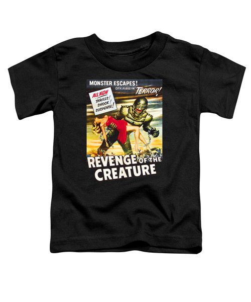 Revenge Of The Creature Movi Poster Toddler T-Shirt