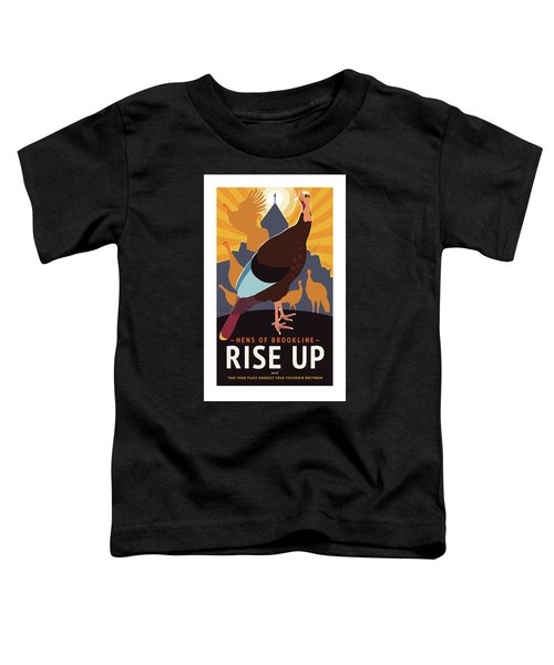Rise Up Toddler T-Shirt