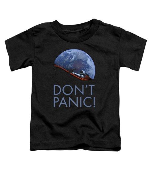 Starman Don't Panic In Orbit Toddler T-Shirt