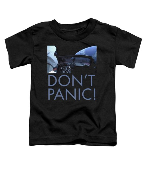 Starman Don't You Panic Now Toddler T-Shirt