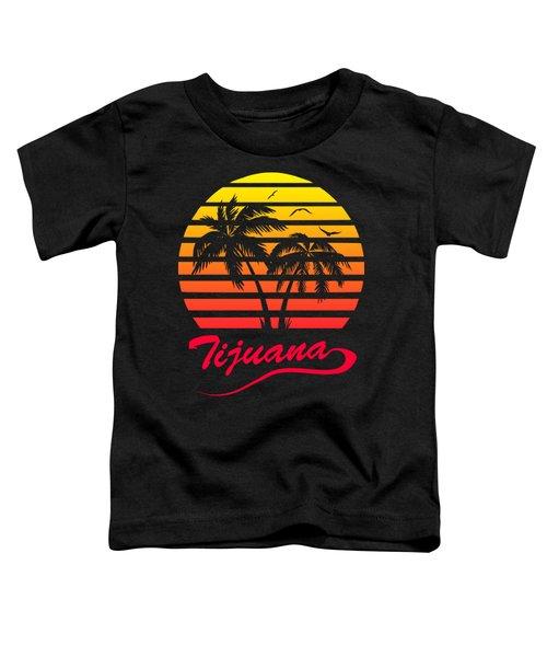 Tijuana Sunset Toddler T-Shirt