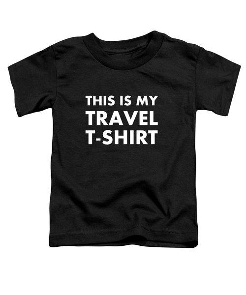 Travel Tee 1 Toddler T-Shirt