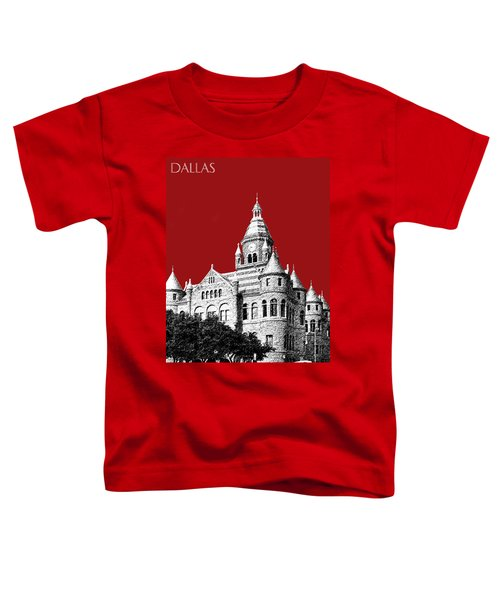 Dallas Skyline Old Red Courthouse - Dark Red Toddler T-Shirt