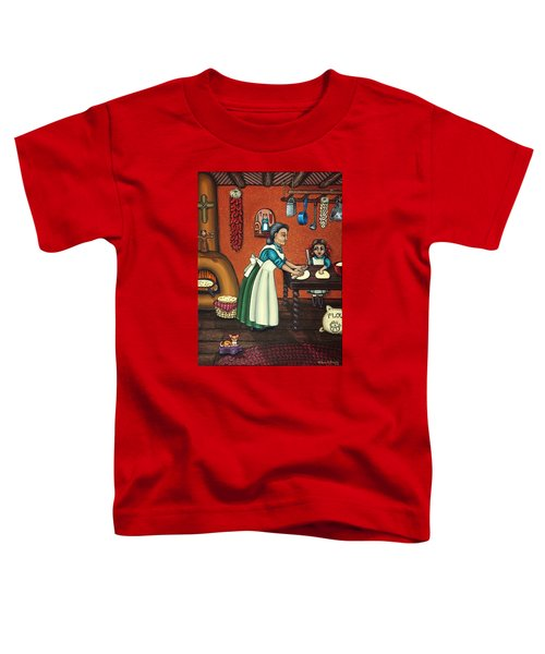 The Lesson Or Making Tortillas Toddler T-Shirt