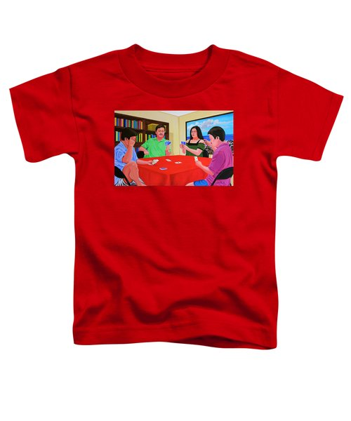 Three Men And A Lady Playing Cards Toddler T-Shirt