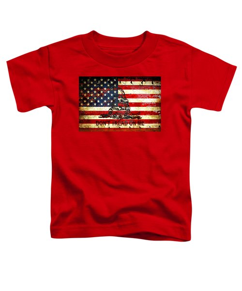 American Flag And Viper On Rusted Metal Door - Don't Tread On Me Toddler T-Shirt