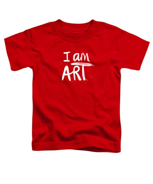 I Am Art- Painted Toddler T-Shirt by Linda Woods