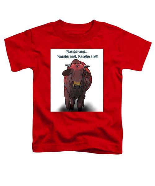 Bangerang Toddler T-Shirt