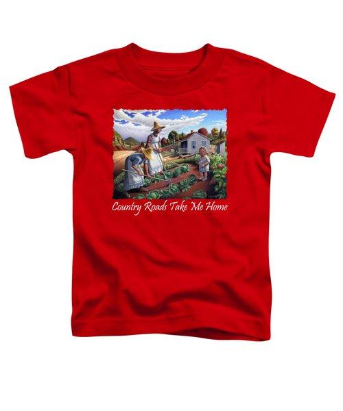 Country Roads Take Me Home T Shirt - Appalachian Family Garden Countryl Farm Landscape 2 Toddler T-Shirt