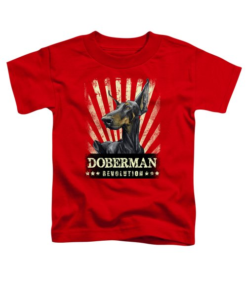Doberman Revolution Toddler T-Shirt