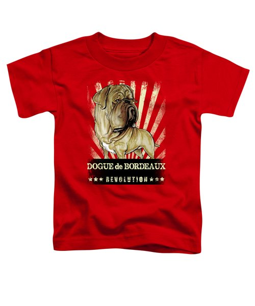 Dogue De Bordeaux Revolution Toddler T-Shirt