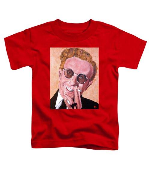 Dr Strangelove  Toddler T-Shirt