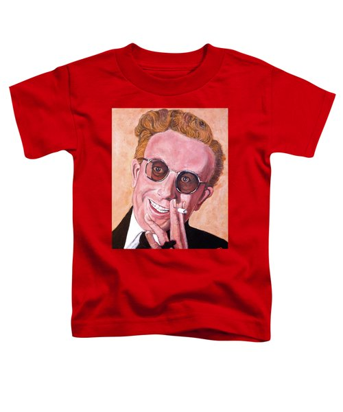 Dr Strangelove  Toddler T-Shirt