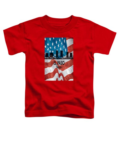 El Paso Tx American Flag Vertical Toddler T-Shirt
