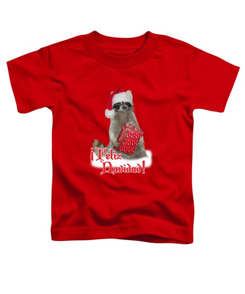 Feliz Navidad - Raccoon Toddler T-Shirt by Gravityx9  Designs