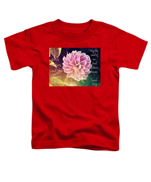 Flower With Scripture Toddler T-Shirt