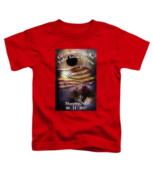Great American Eclipse American Flag T Shirt Art Toddler T-Shirt