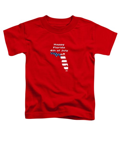 Happy Florida 4th Of July Toddler T-Shirt
