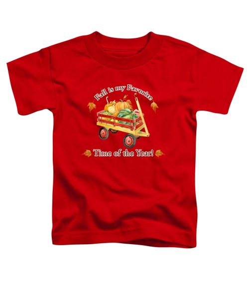 Harvest Red Wagon Pumpkins N Leaves Toddler T-Shirt by Audrey Jeanne Roberts