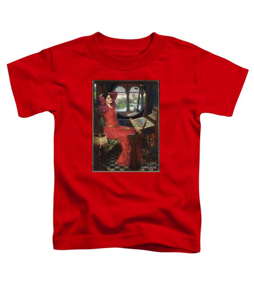 I Am Half-sick Of Shadows, Said The Lady Of Shalott Toddler T-Shirt