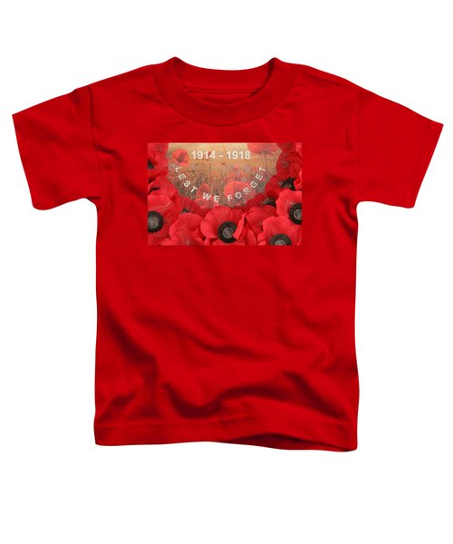 Lest We Forget - 1914-1918 Toddler T-Shirt