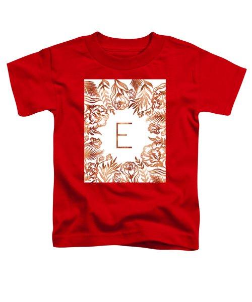 Letter E - Rose Gold Glitter Flowers Toddler T-Shirt
