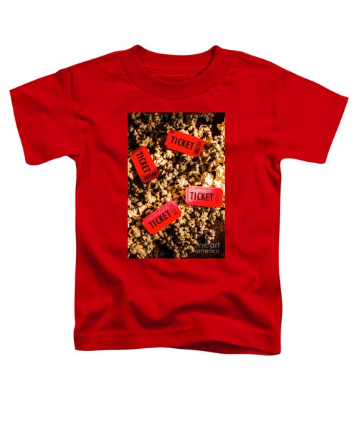Movie Tickets On Scattered Popcorn Toddler T-Shirt