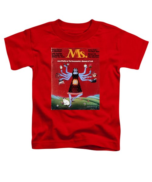 Ms. Magazine, 1972 Toddler T-Shirt