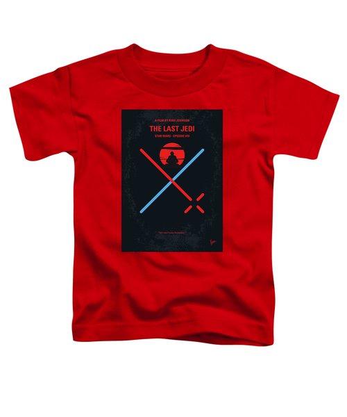 No940 My Star Wars Episode Viii The Last Jedi Minimal Movie Poster Toddler T-Shirt