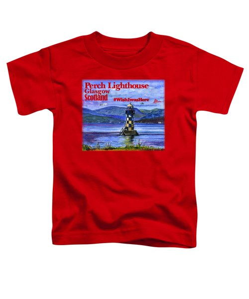 Perch Lighthouse Scotland Shirt Toddler T-Shirt