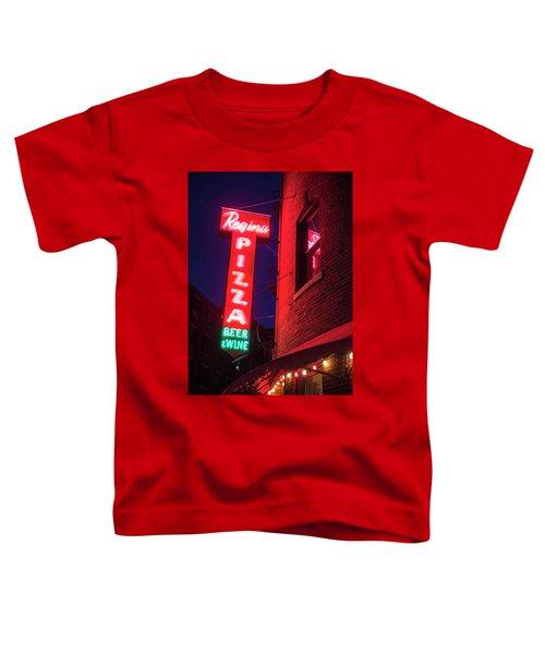 Pizzeria Regina Boston Ma North End Thacher Street Neon Sign Toddler T-Shirt