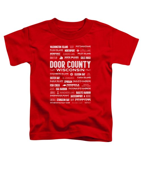 Places Of Door County On Red Toddler T-Shirt by Christopher Arndt