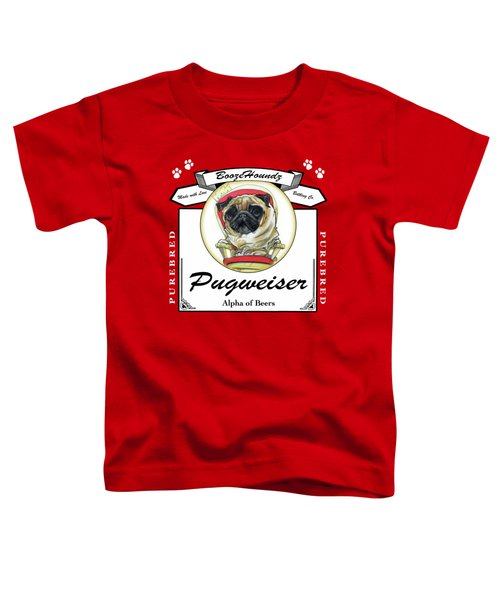 Pugweiser Beer Toddler T-Shirt