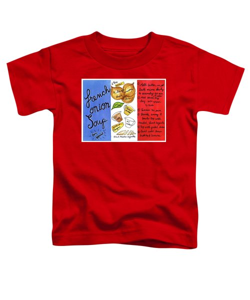 Recipe French Onion Soup Toddler T-Shirt