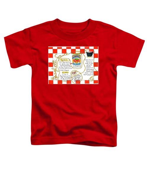 Recipe -spaghetti Sauce  Toddler T-Shirt