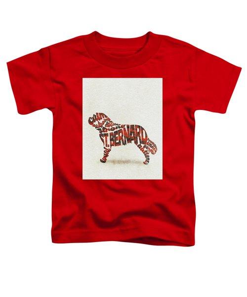 St. Bernard Dog Watercolor Painting / Typographic Art Toddler T-Shirt