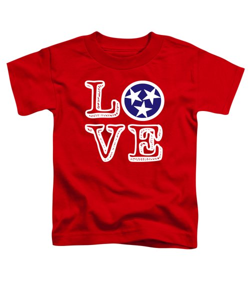 Tennessee Flag Love Toddler T-Shirt