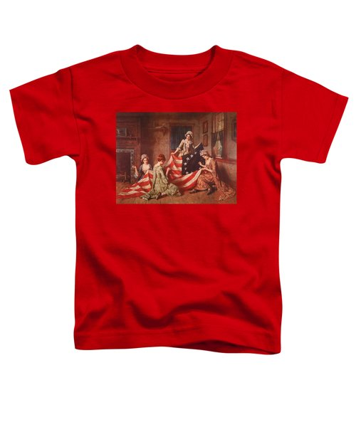 The Birth Of The Flag Toddler T-Shirt