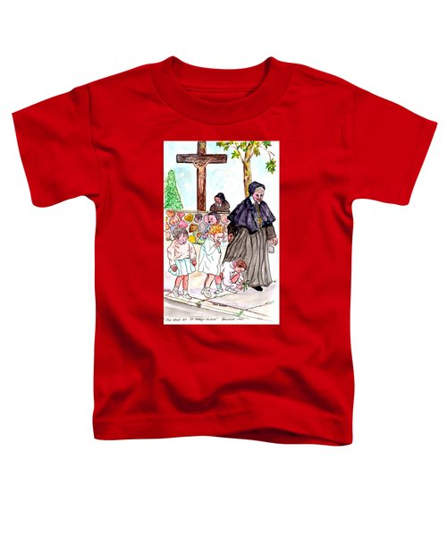 The Nuns Of St Marys Toddler T-Shirt