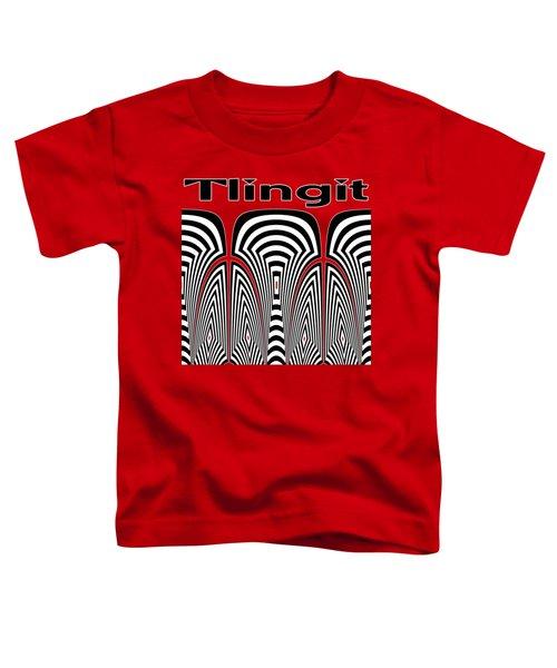 Tlingit Tribute Toddler T-Shirt