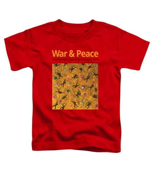 War And Peace T-shirt Toddler T-Shirt