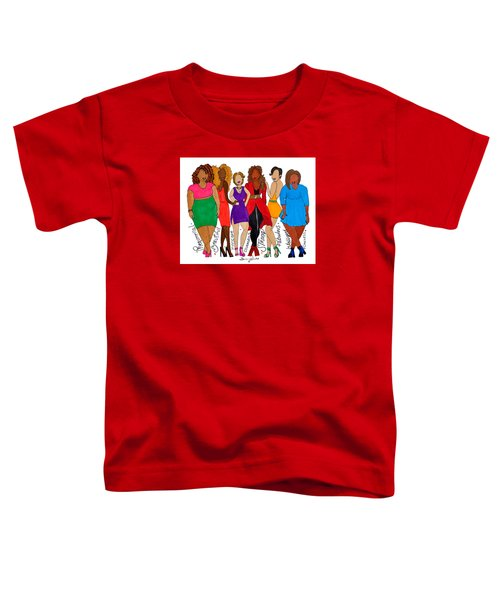We Are Toddler T-Shirt by Diamin Nicole