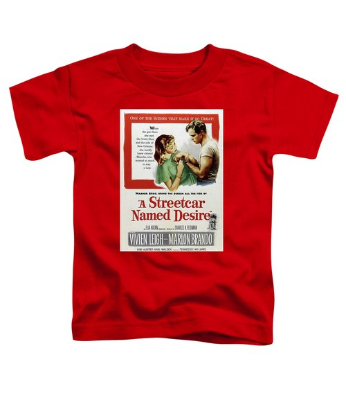 Classic Movie Poster - A Streetcar Named Desire Toddler T-Shirt