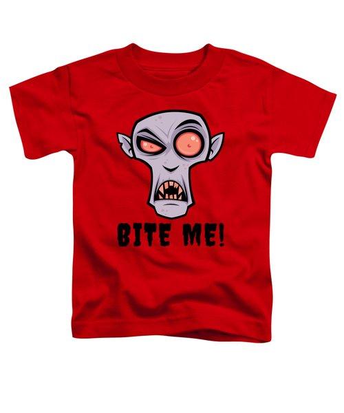 Creepy Vampire Cartoon With Bite Me Text Toddler T-Shirt
