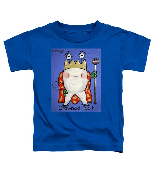 Crowned Tooth Toddler T-Shirt