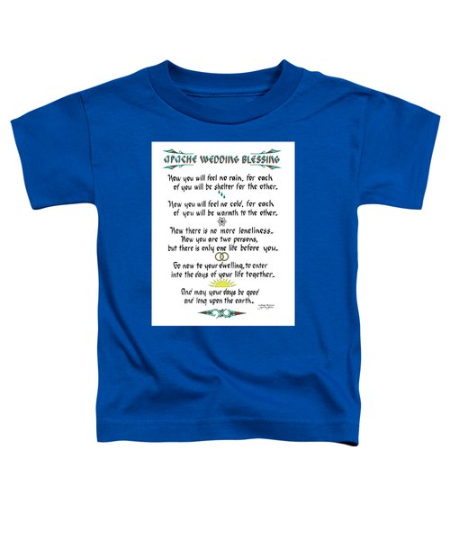 Apache Wedding Blessing Toddler T-Shirt