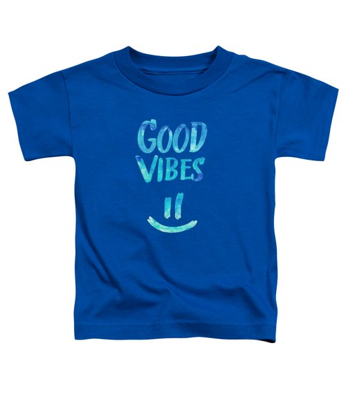 Good Vibes  Funny Smiley Statement Happy Face Blue Stars Edit Toddler T-Shirt