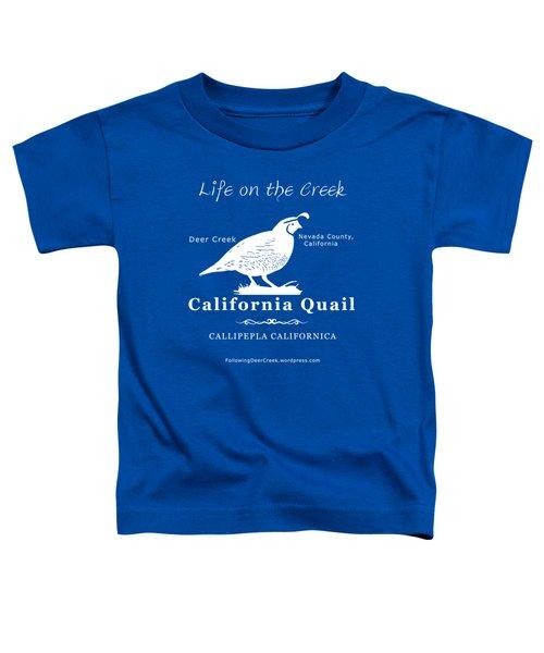 California Quail - White Graphics Toddler T-Shirt