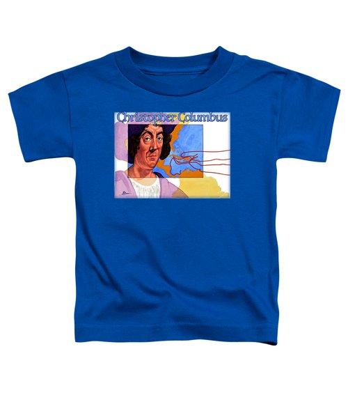 Christopher Columbus Shirt Toddler T-Shirt